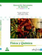 CIENCIAS NATURALES. FISICA Y QUIMICA. EDUCACION SECUNDARIA DE ADU LTOS (EDUFORMA)