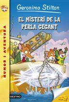 El misteri de la perla gegant: Geronimo Stilton Nº57