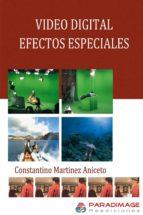 Video Digital. Efectos Especiales (Ocio Digital)