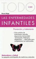 Todo Sobre Enfermed.Infantiles-8 (Naturaleza y salud)
