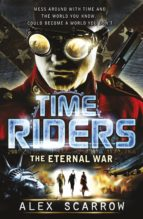 TIMERIDERS: THE ETERNAL WAR (BOOK 4) (EBOOK)