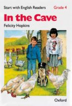 IN THE CAVE (START WITH ENGLISH READERS 4)