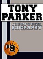 TONY PARKER (EBOOK)