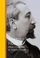 Obras - Coleccion de Anatole France