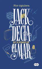 JACK DECÍA QUE SU HERMANO ERA EL MAR (EBOOK)
