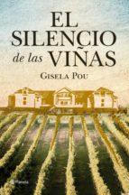 El silencio de las viñas (Autores Españoles e Iberoamericanos)