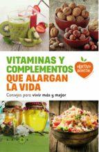 Vitaminas y complementos que alargan la vida: Consejos para vivir más y mejor
