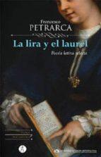 LA LIRA Y EL LAUREL (ED. BILINGUE)