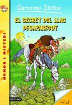 El Secret Del Llac Desaparegut (GERONIMO STILTON. ELS GROCS)