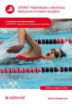 Habilidades y destrezas básicas en el medio acuático. AFDP0109