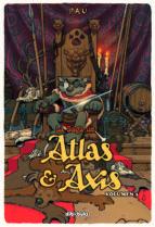 La Saga De Atlas Y Axis 3 (Aventúrate)