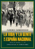 La vida y la gente de la España nacional (España en Armas)