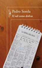 EL SOL COMO DISFRAZ (EBOOK)
