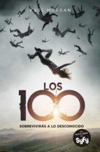 Los 100: Sobrevivirás a lo desconocido