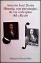 HISTORIA, CON PERSONAJES, DE LOS CONCEPTOS DEL CALCULO