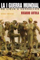 La Primera Guerra Mundial. De Lieja A Versalles (Libros Singulares (Ls))