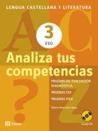 ANALIZA TUS COMPETENCIAS. LENGUA CASTELLANA Y LITERATURA 3 ESO