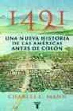 1491: UNA NUEVA HISTORIA DE LAS AMERICAS ANTES DE COLON