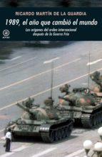 1989, EL AÑO QUE CAMBIÓ EL MUNDO (EBOOK)