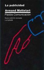 La publicidad: (ISBN anterior: 84-7509-667-0) (Comunicación)