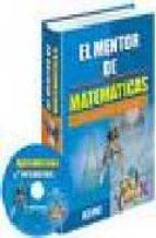 El mentor de matematicas/ The Mathematic