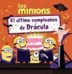 Los minions. El último cumpleaños de Drácula (Literatura Infantil (6-11 Años) - Gru Y Los Minions)