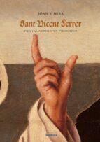 Sant Vicent Ferrer ((LLIBRES FORA COL.LECCIO))