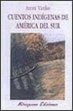 Cuentos indígenas de América del Sur (La cuna de Ulises)
