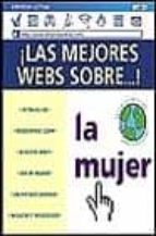 LA MUJER (GUIAS PRACTICAS PARA INTERNET)