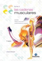 CADENAS MUSCULARES (T. 2): LORDOSIS, CIFOSIS, ESCOLIOSIS Y DEFORM ACIONES TORACICAS