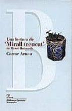 UNA LECTURA DE MIRALL TRENCAT