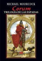 Corum, ña trilogía de las espadas (Marlow)