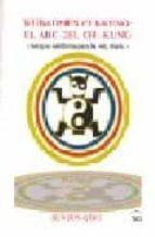 WUBAOMEN CHI-KUNG: EL ABC DEL CHI-KUNG (ANTIGUA SABIDURIA PARA LA VIDA DIARIA)