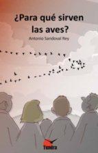 ¿Para Qué Sirven Las Aves?