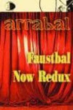 Faustbal now redux (Biblioteca Golpe De Dados)