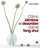 COMO ELIMINAR EL DESORDEN CON EL FENG SHUI