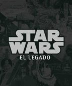 Star Wars, el legado (Caelus books)