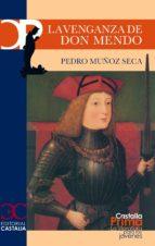 Venganza de Don Mendo, La (CASTALIA PRIMA. C/P.)