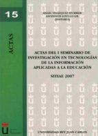 ACTAS DEL II SEMINARIO DE INVESTIGACIÓN EN TECNOLOGÍAS DE LA INFORMACIÓN APLICADAS A LA EDUCACIÓN (EBOOK)