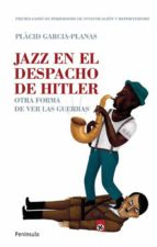 JAZZ EN EL DESPACHO DE HITLER (EBOOK)