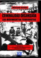 Criminalidad Organizada: Los Movimientos Terroristas