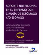 SOPORTE NUTRICIONAL EN EL ENFERMO CON CIRUGÍA DE ESTÓMAGO Y ESÓFAGO (EBOOK)