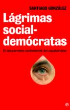 LÁGRIMAS SOCIALDEMÓCRATAS (EBOOK)