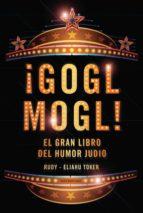 ¡GOGL MOGL! (EBOOK)