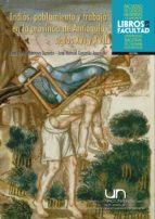 INDIOS, POBLAMIENTO Y TRABAJO EN LA PROVINCIA DE ANTIOQUIA, SIGLOS XVI Y XVII (EBOOK)