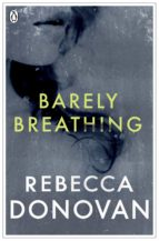 BARELY BREATHING (THE BREATHING SERIES #2) (EBOOK)