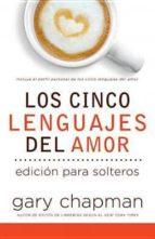 Los Cinco Lenguajes del Amor Para Solters