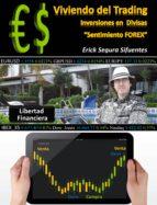 """VIVIENDO DEL TRADING""""INVERSIONES EN DIVISAS"""" (EBOOK)"""