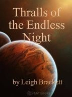 Thralls of the Endless Night (English Edition)