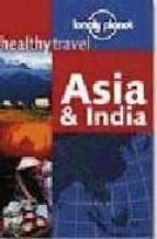 Asia & India (Healthy Travel)